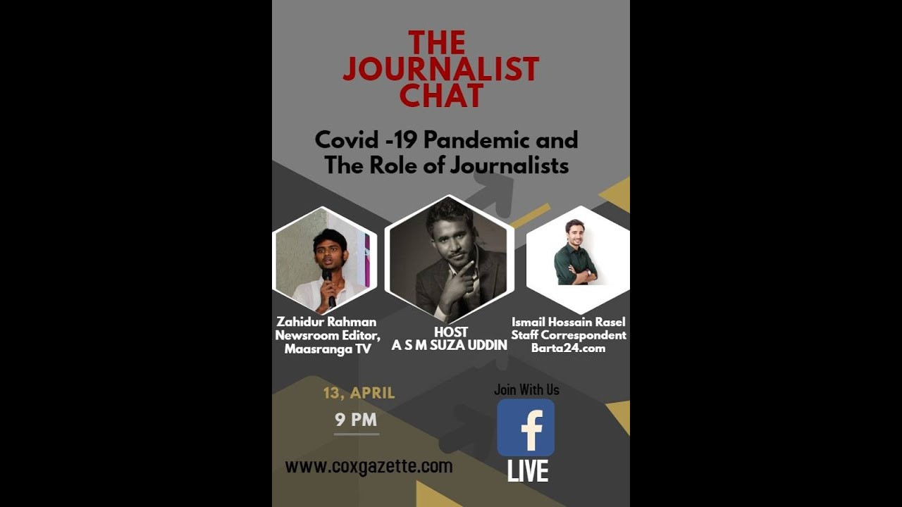 The Journalist Chat।EP 02। Covid -19 Pandemic and The Rule of Journalists