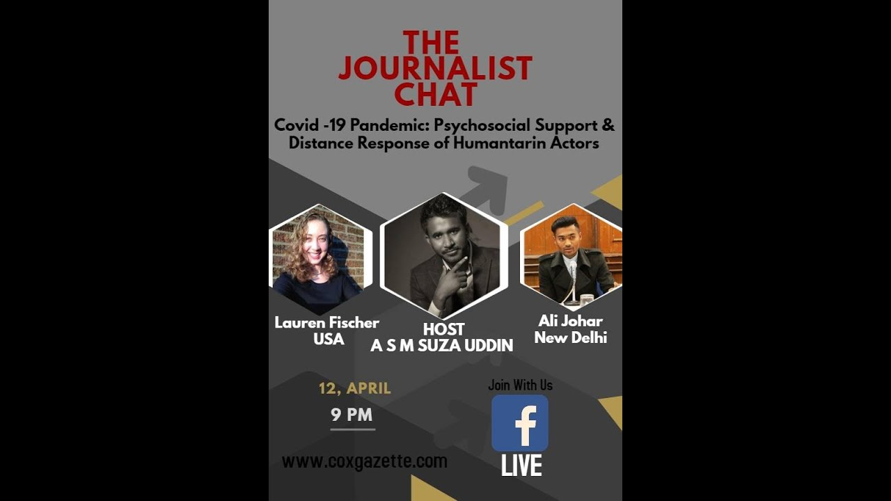The Journalist Chat- Covid 19 Pandemic &The Rule of Humanitarian Actors